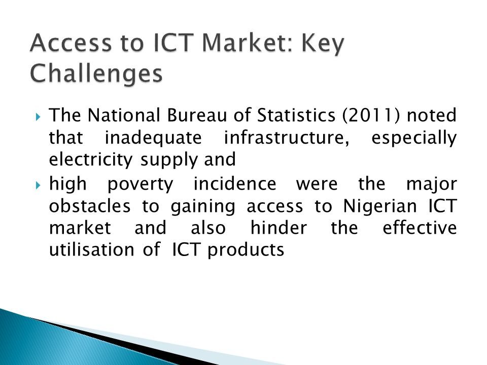 Access to ICT Market: Key Challenges