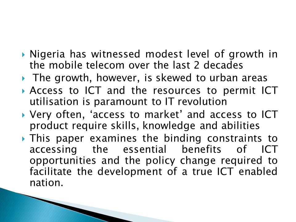 Nigeria has witnessed modest level of growth in the mobile telecom over the last 2 decades
