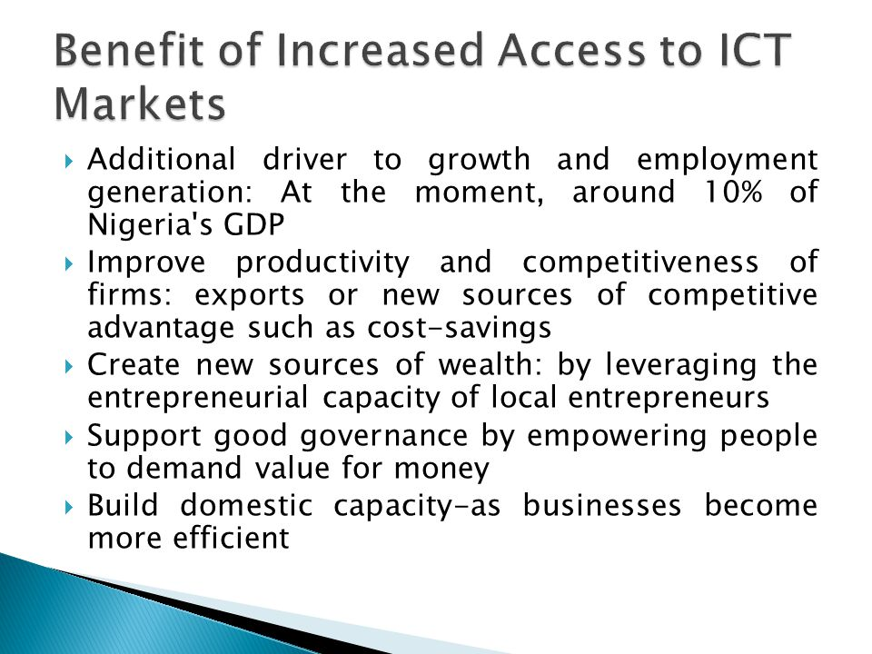Benefit of Increased Access to ICT Markets