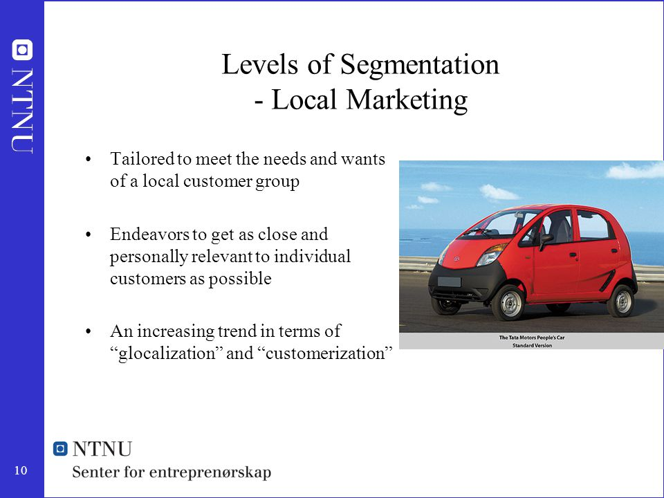Levels of Segmentation - Local Marketing