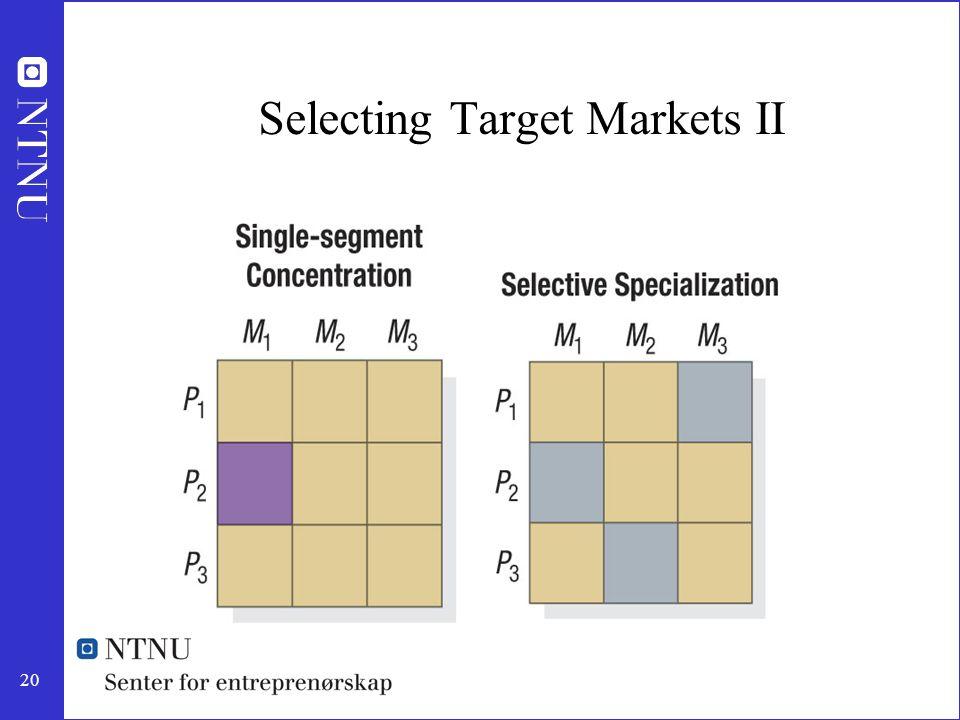 Selecting Target Markets II