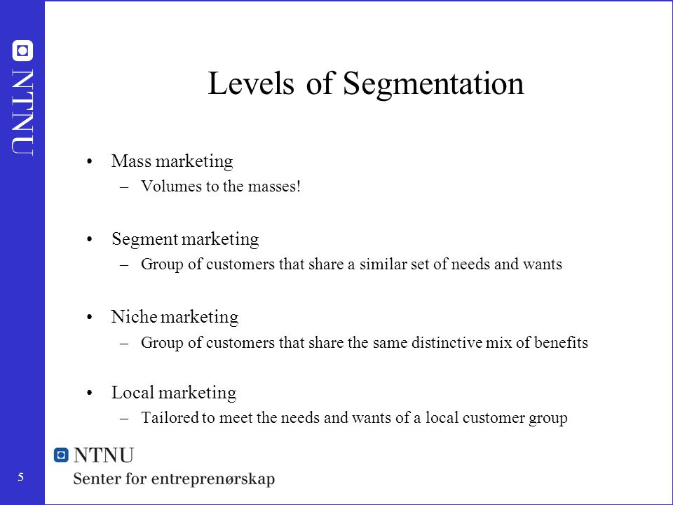Levels of Segmentation