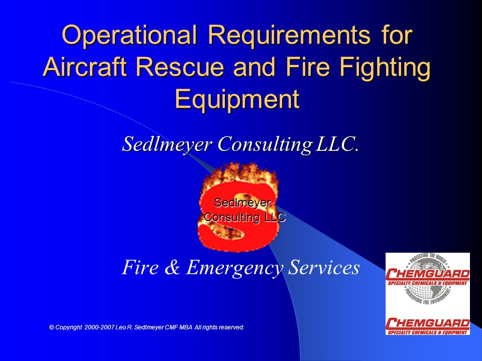 Sedlmeyer Consulting LLC. Fire & Emergency Services