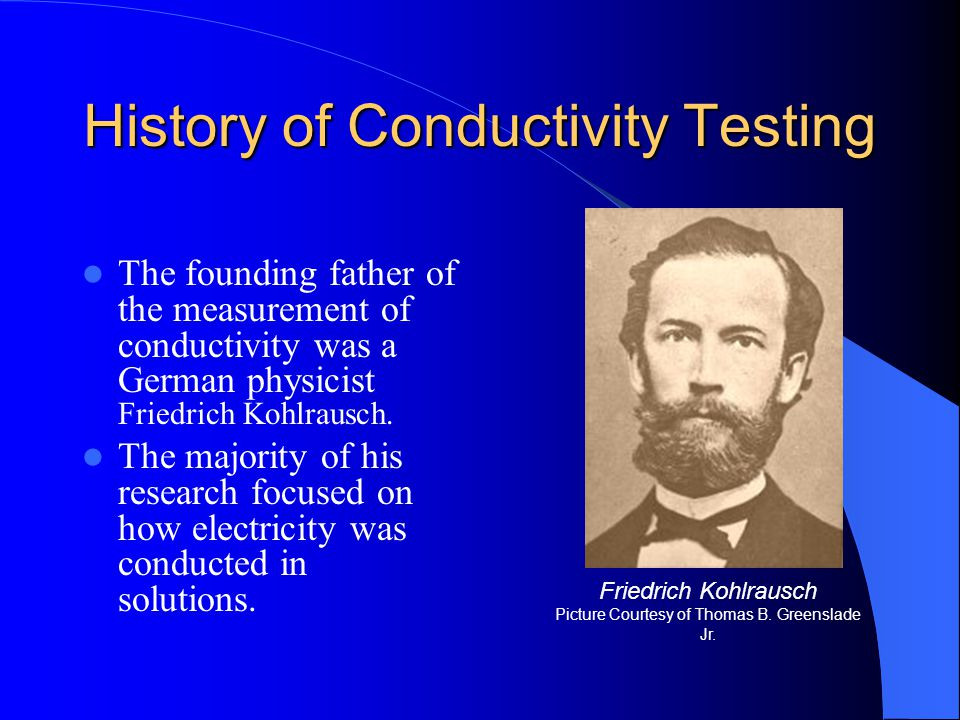 History of Conductivity Testing