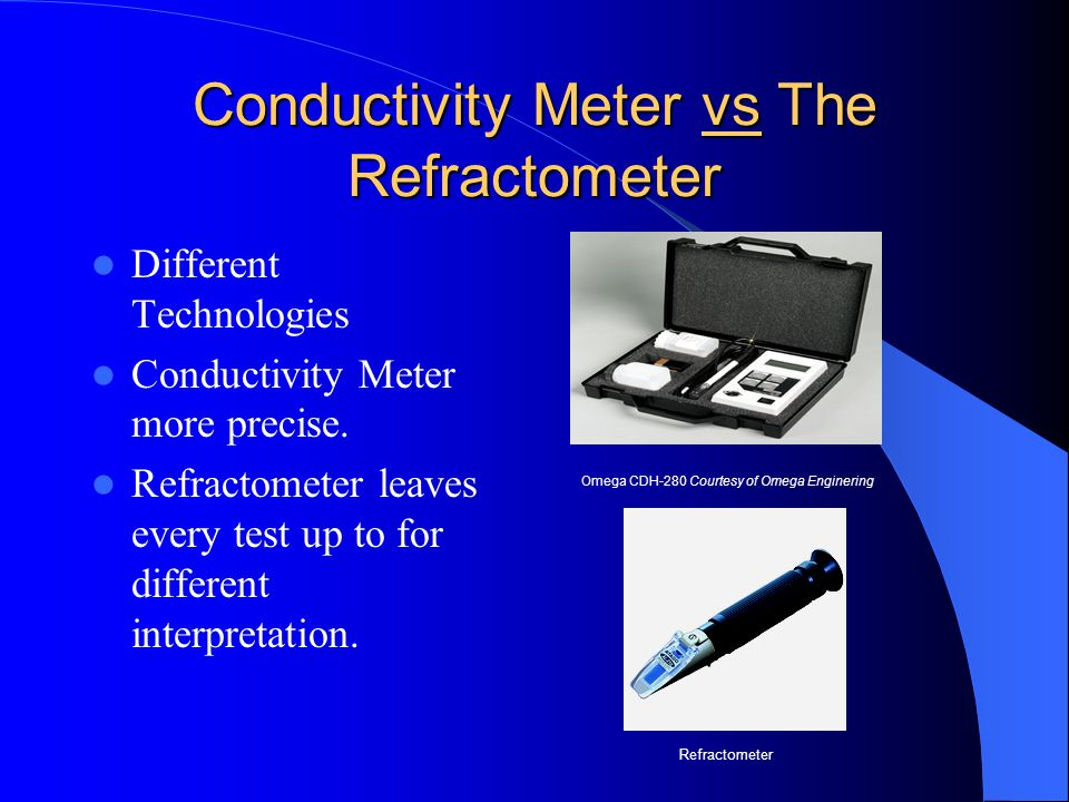 Conductivity Meter vs The Refractometer