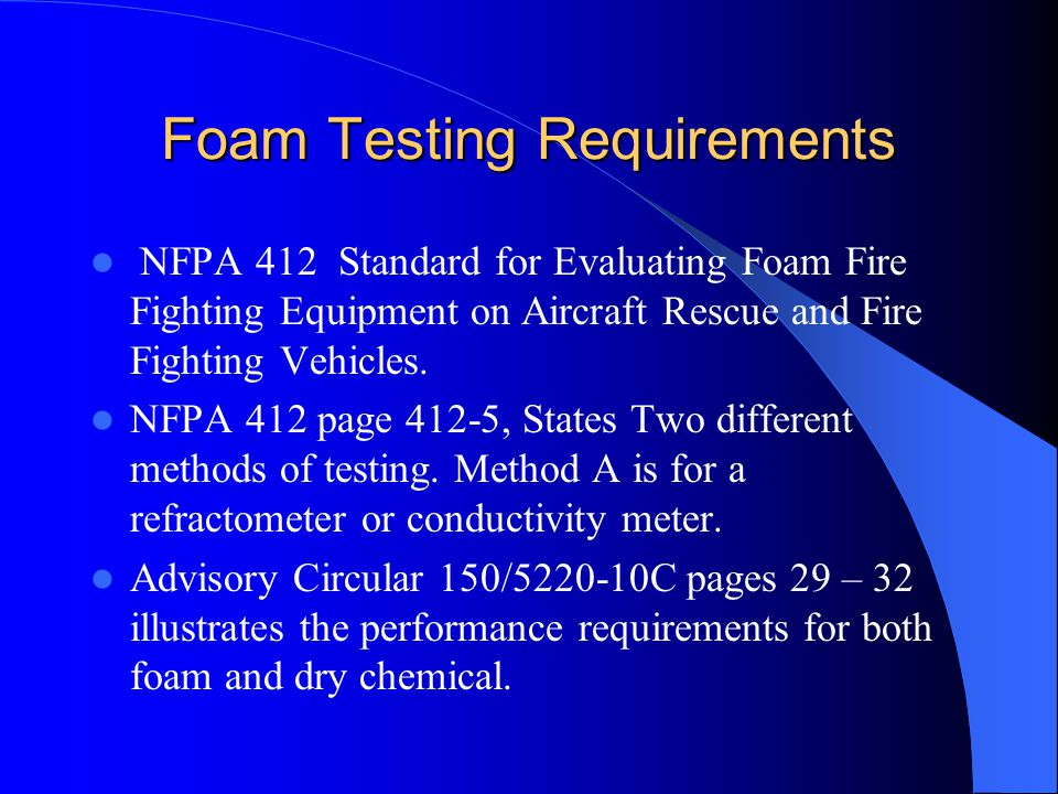 Foam Testing Requirements