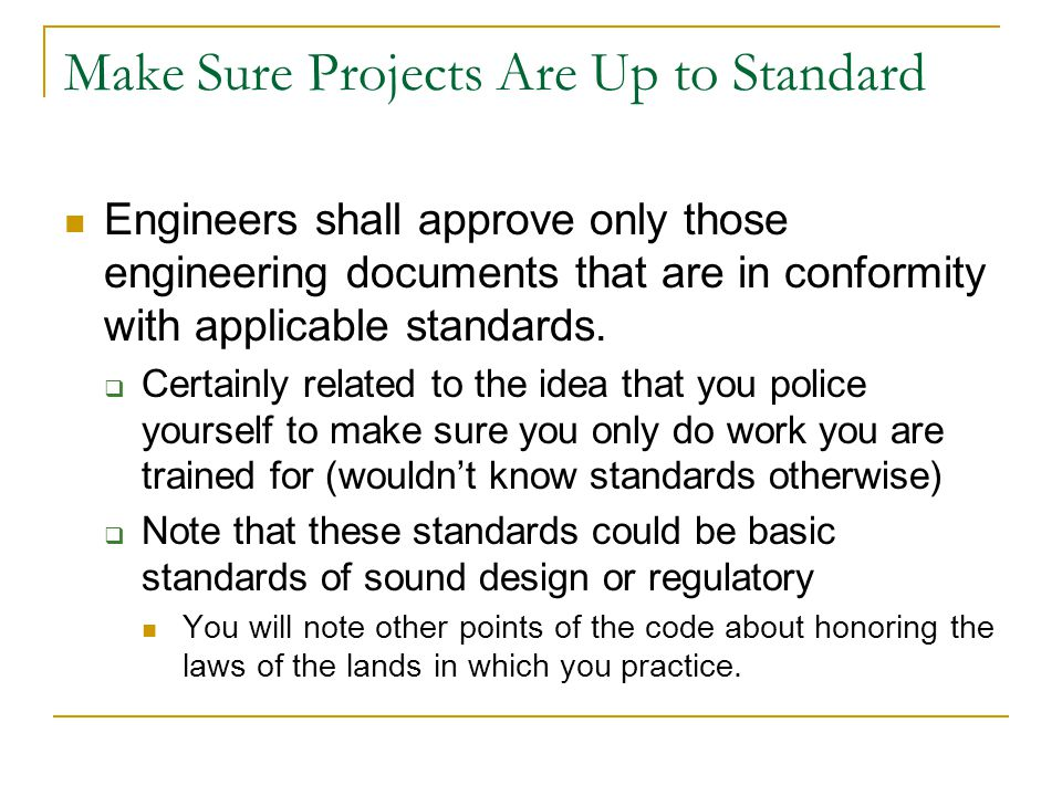 Make Sure Projects Are Up to Standard