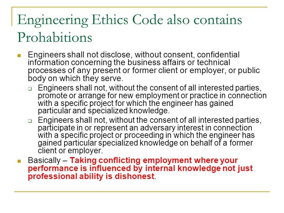 Engineering Ethics Code also contains Prohabitions