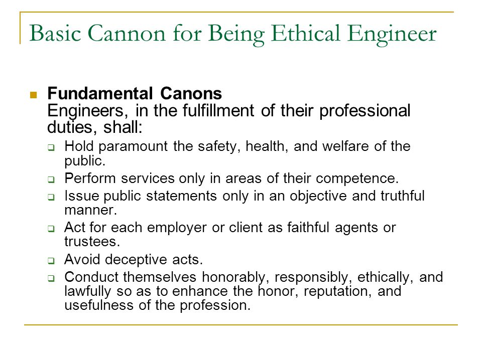 Basic Cannon for Being Ethical Engineer
