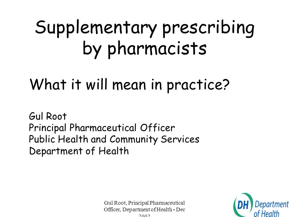Supplementary prescribing by pharmacists