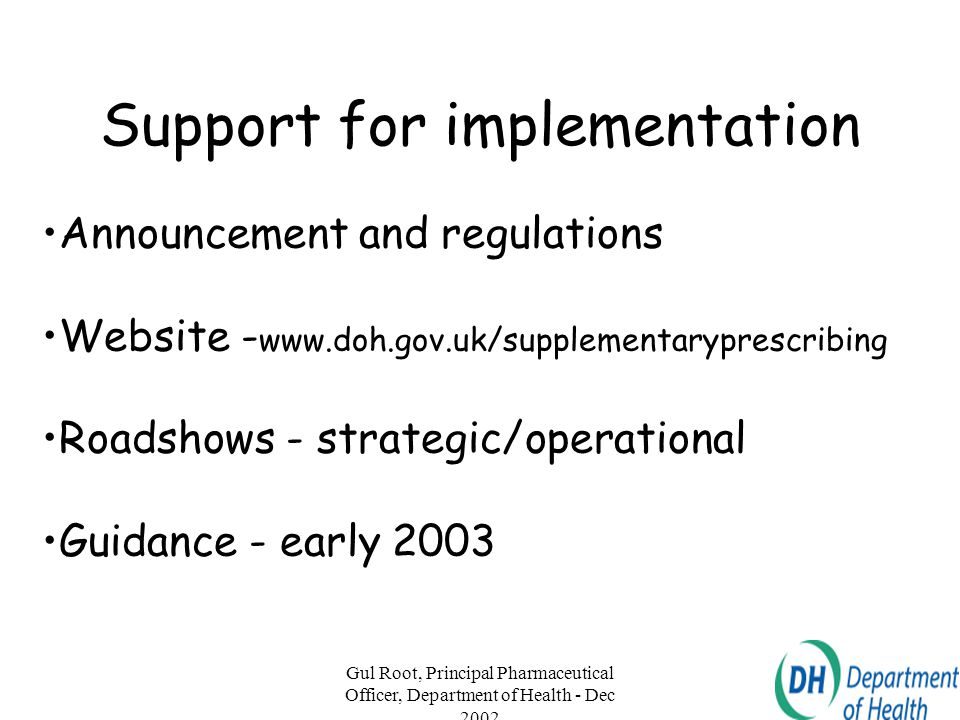 Support for implementation
