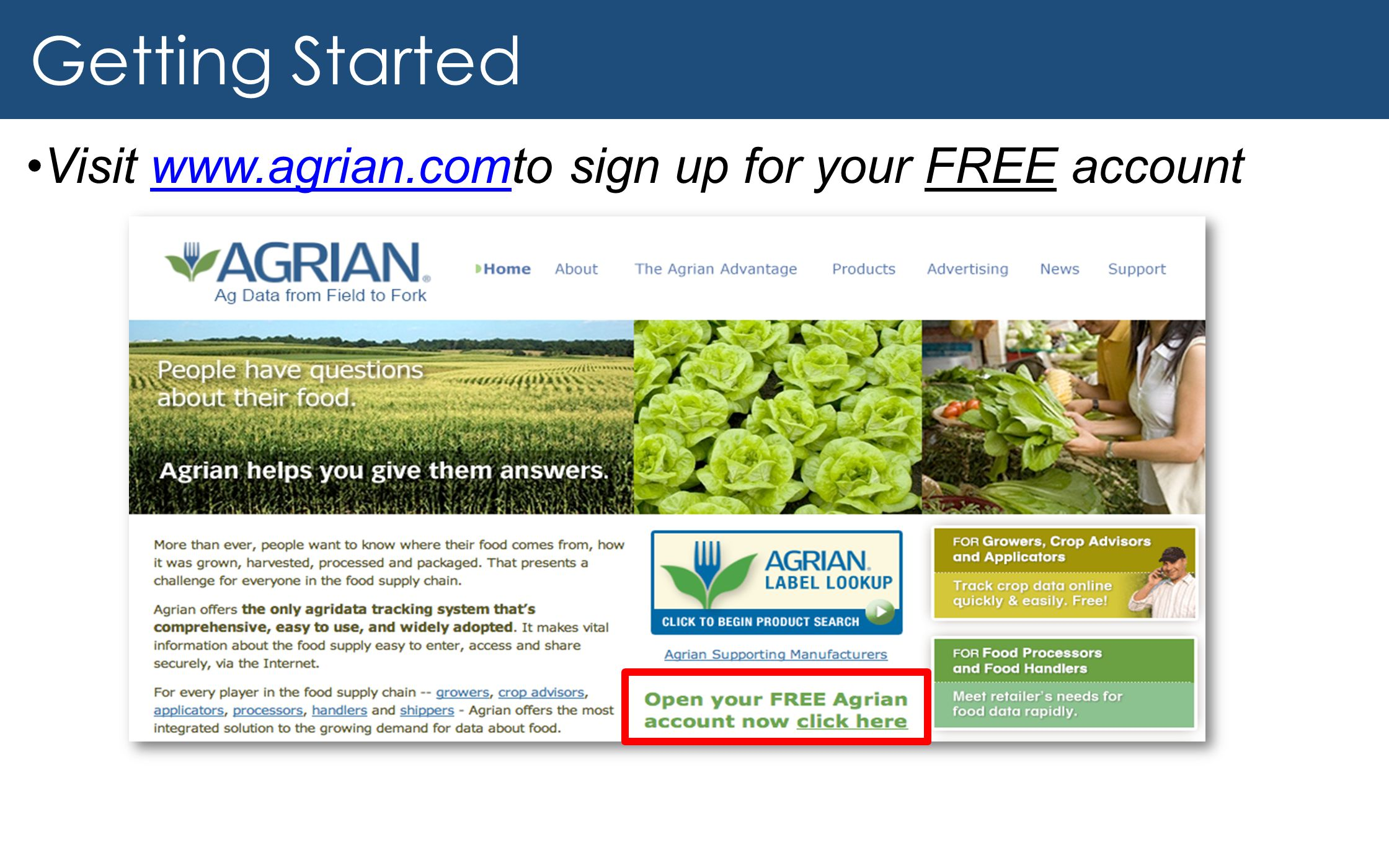Getting Started Visit www.agrian.comto sign up for your FREE account