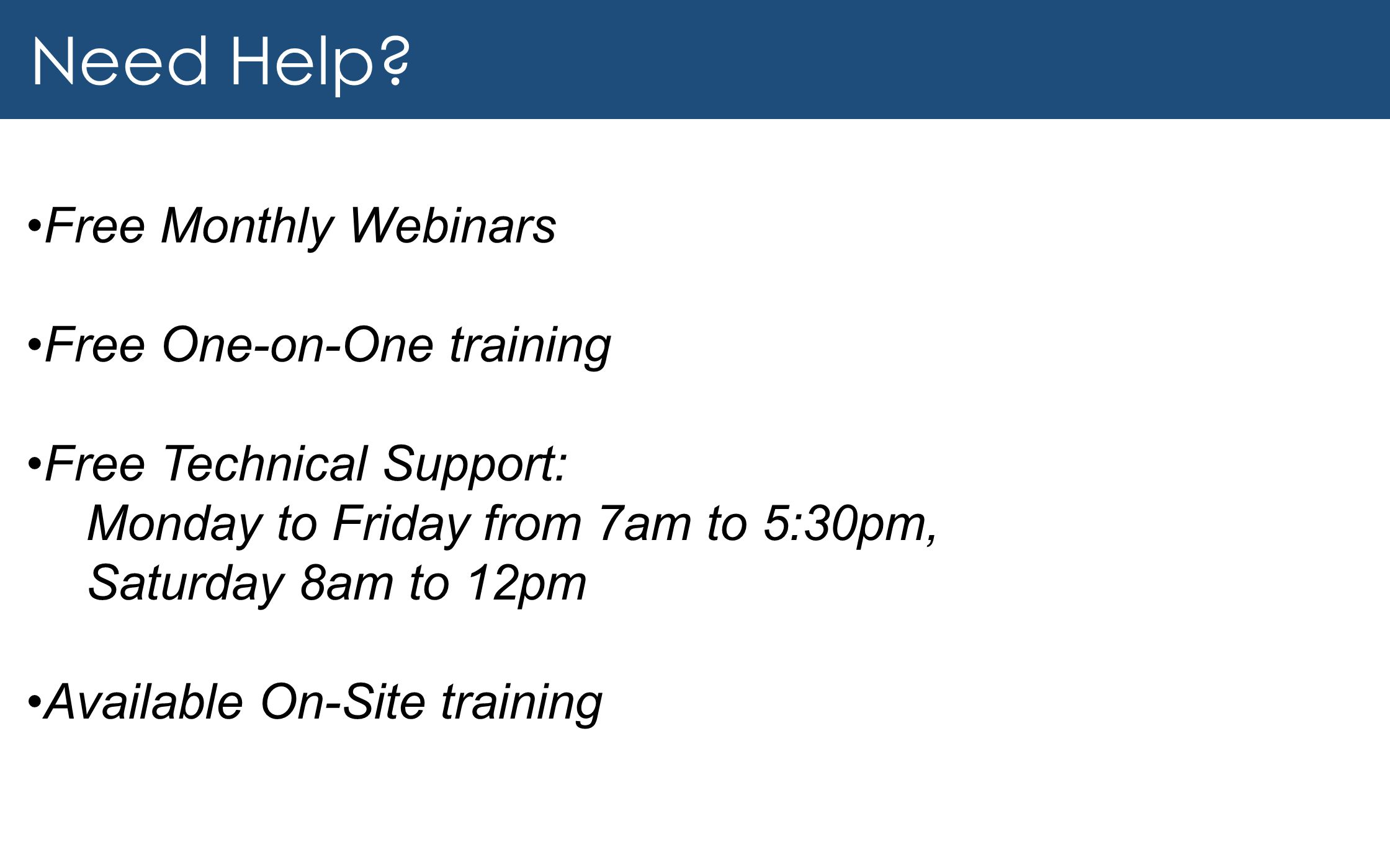 Need Help Free Monthly Webinars Free One-on-One training