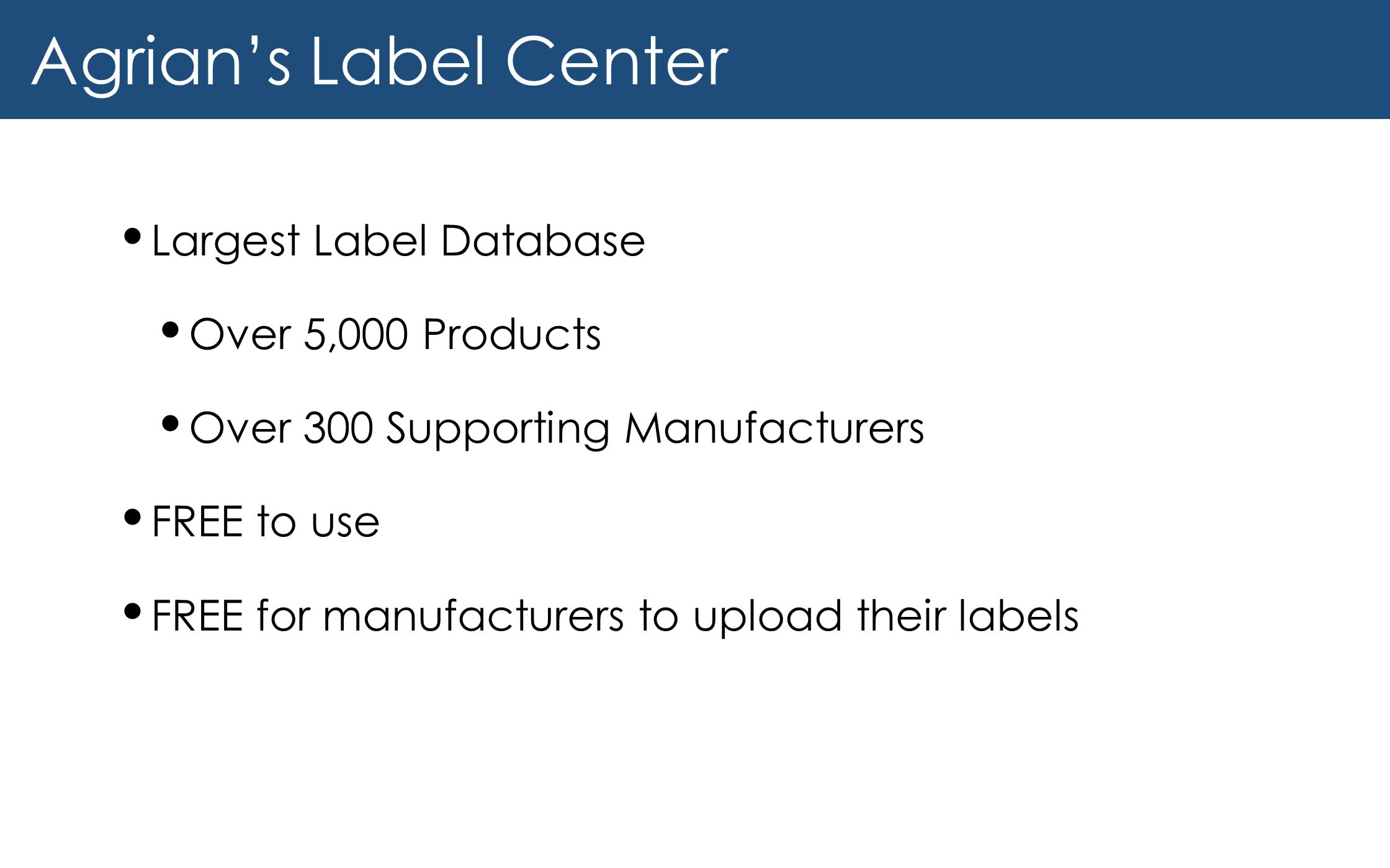 Agrian's Label Center Largest Label Database Over 5,000 Products