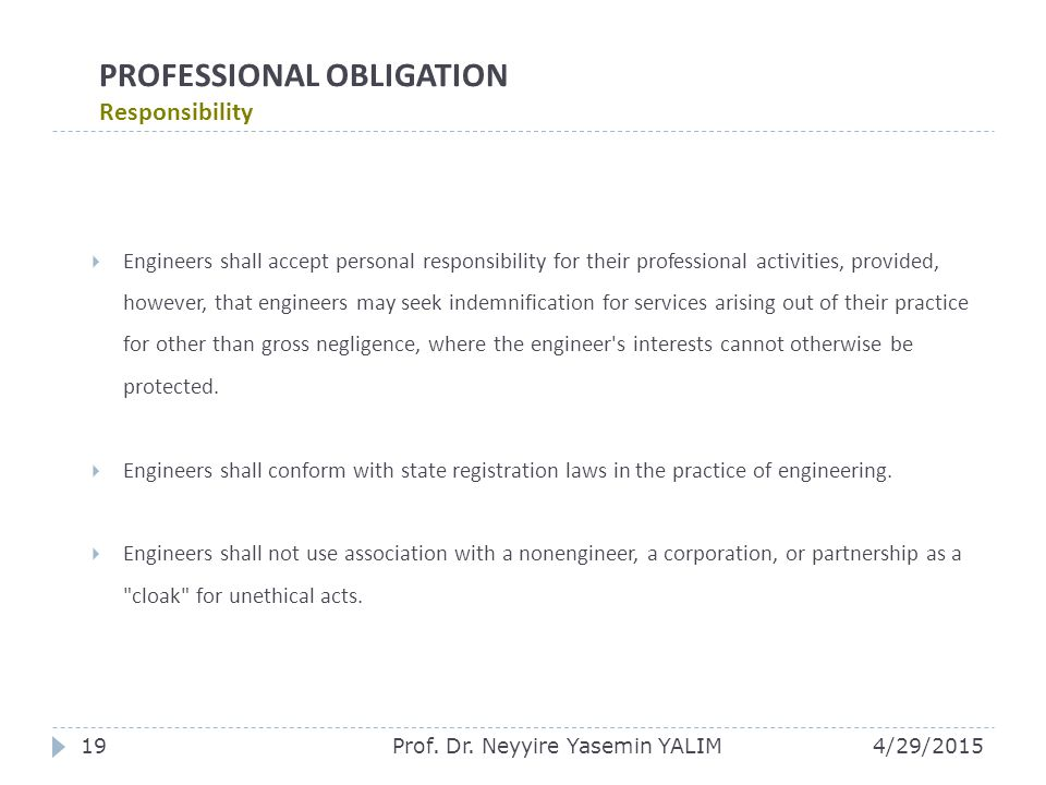 PROFESSIONAL OBLIGATION Responsibility