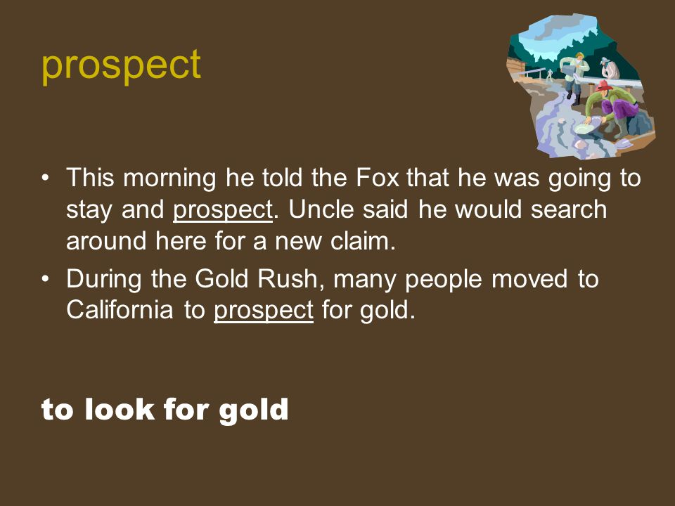 prospect to look for gold