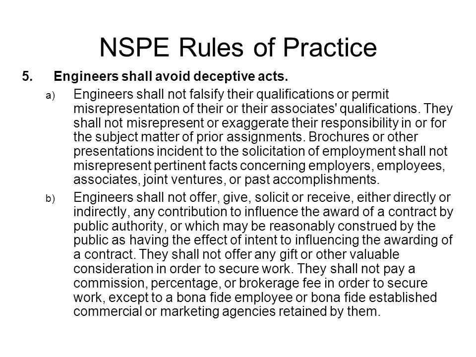 NSPE Rules of Practice Engineers shall avoid deceptive acts.