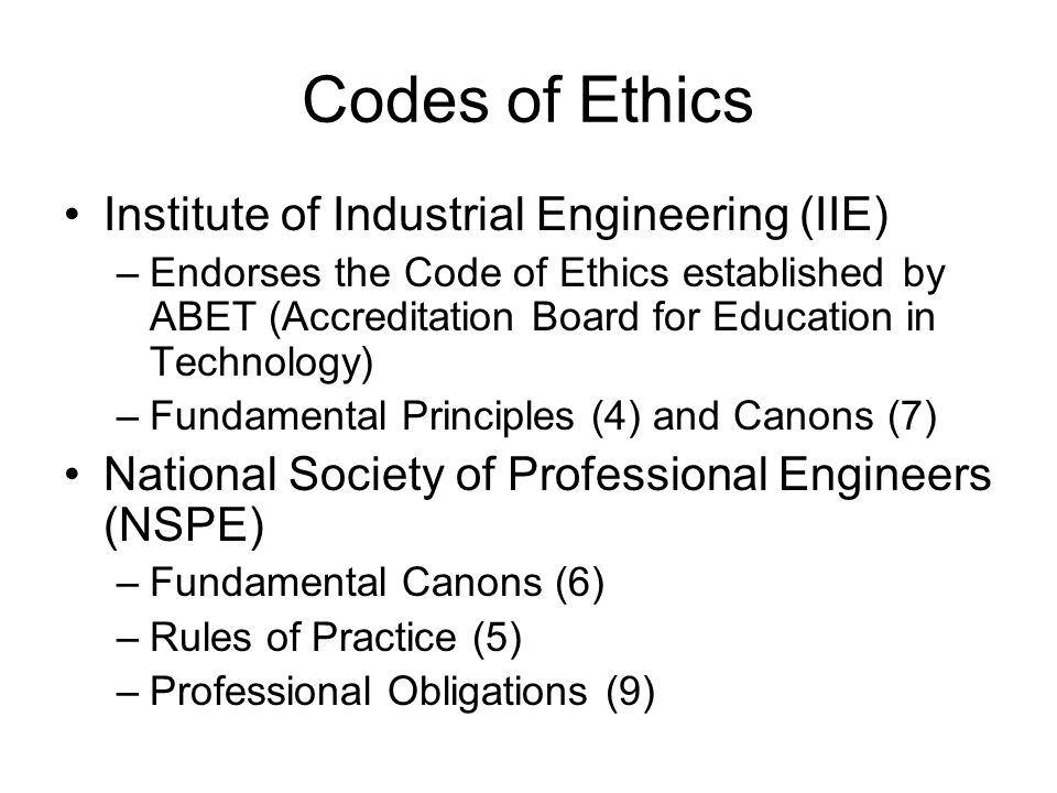 Codes of Ethics Institute of Industrial Engineering (IIE)
