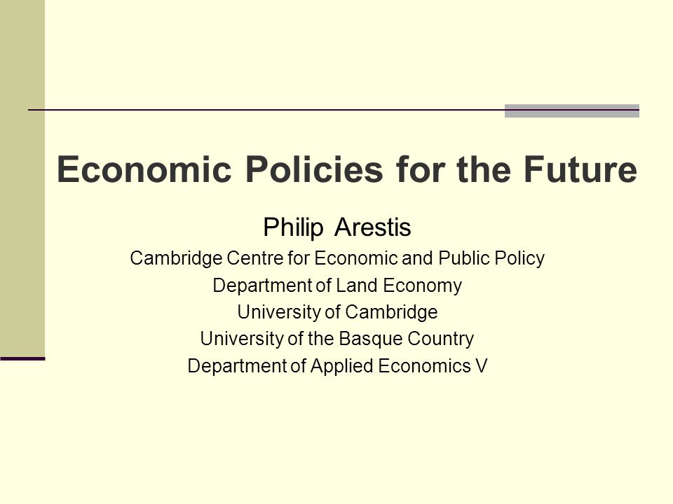 Economic Policies for the Future