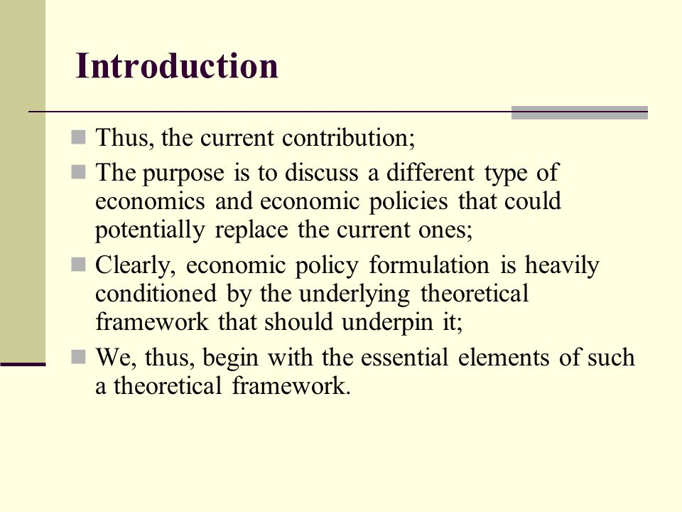 Introduction Thus, the current contribution;