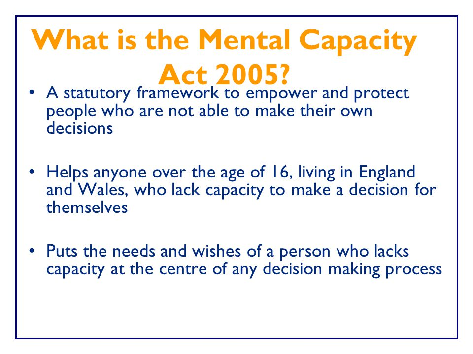 What is the Mental Capacity Act 2005
