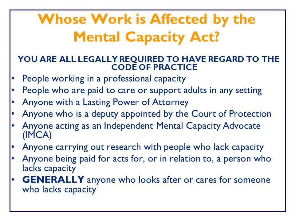 Whose Work is Affected by the Mental Capacity Act