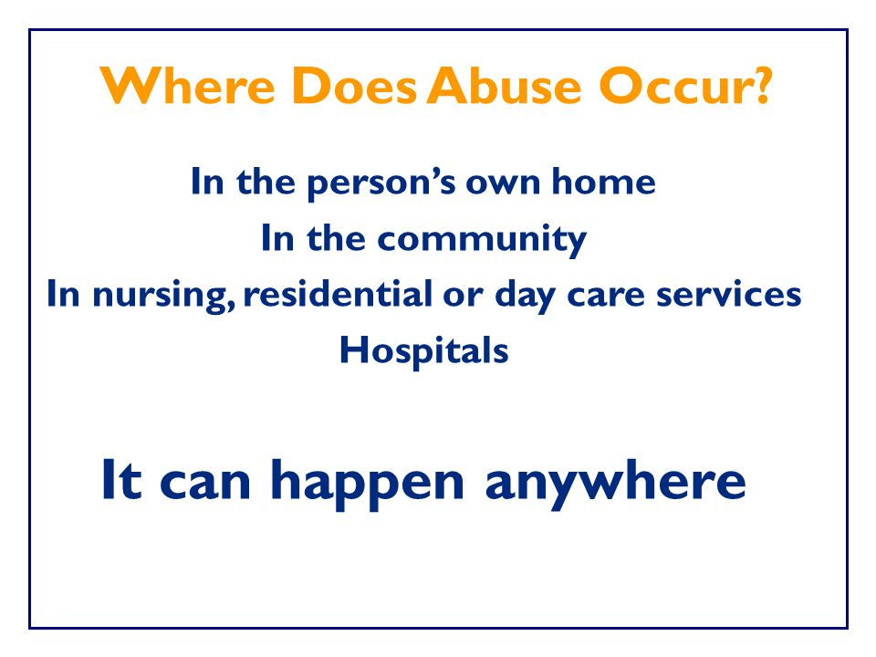 In the person's own home In nursing, residential or day care services