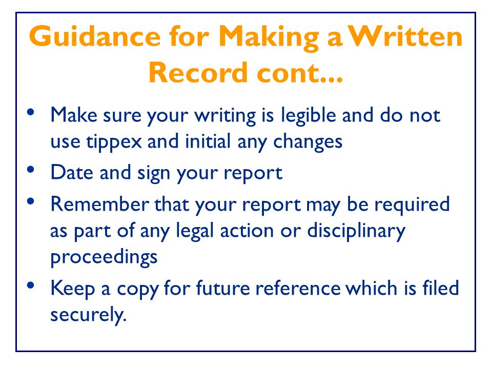 Guidance for Making a Written Record cont...