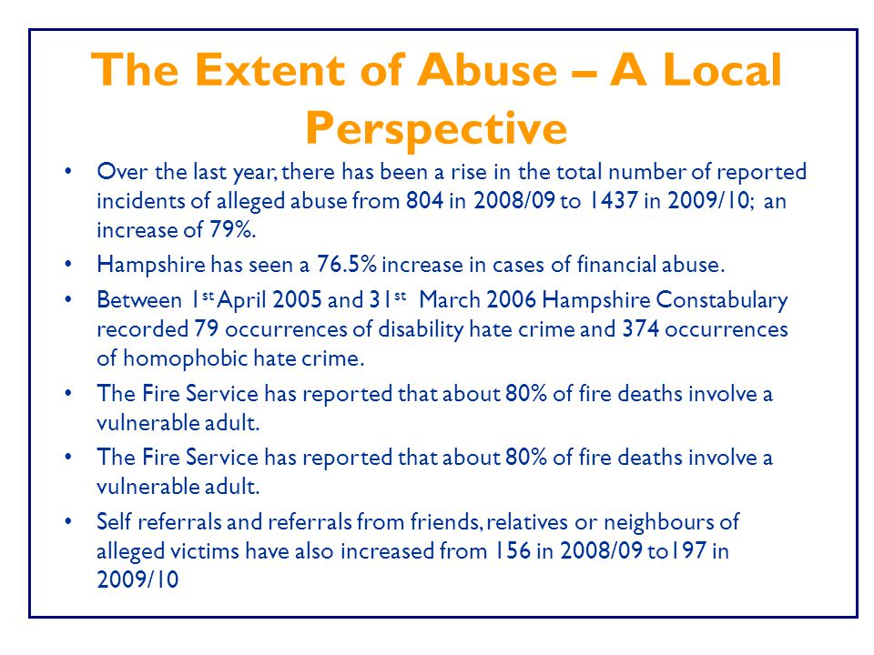 The Extent of Abuse – A Local Perspective
