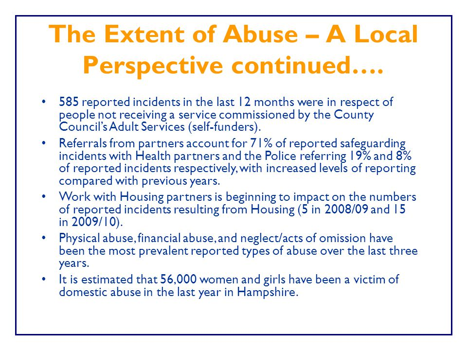 The Extent of Abuse – A Local Perspective continued….