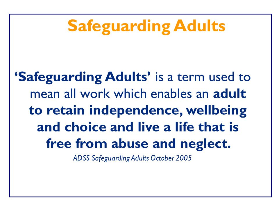 ADSS Safeguarding Adults October 2005