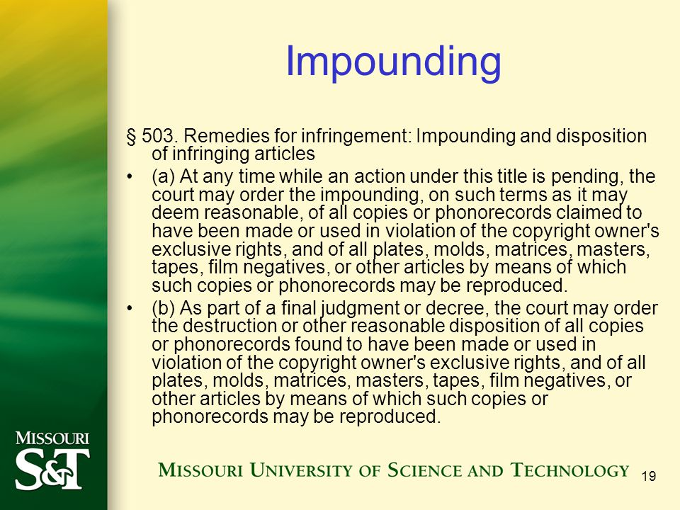 Impounding § 503. Remedies for infringement: Impounding and disposition of infringing articles.