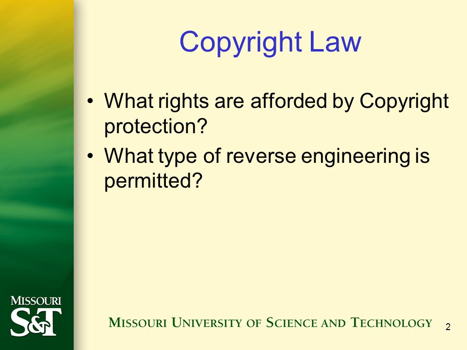 Copyright Law What rights are afforded by Copyright protection