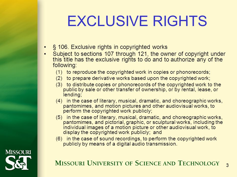 EXCLUSIVE RIGHTS § 106. Exclusive rights in copyrighted works