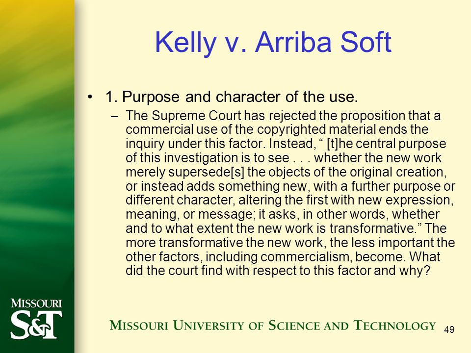 Kelly v. Arriba Soft 1. Purpose and character of the use.