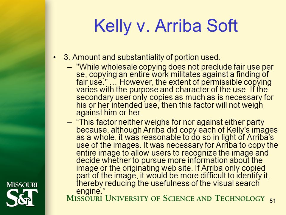Kelly v. Arriba Soft 3. Amount and substantiality of portion used.