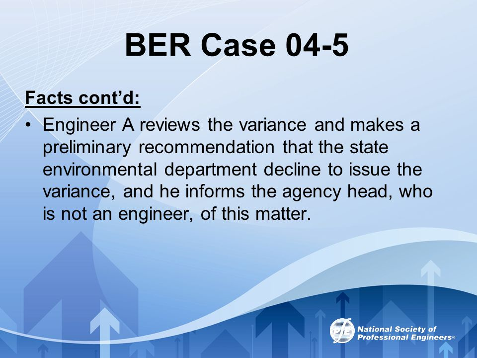 BER Case 04-5 Facts cont'd: