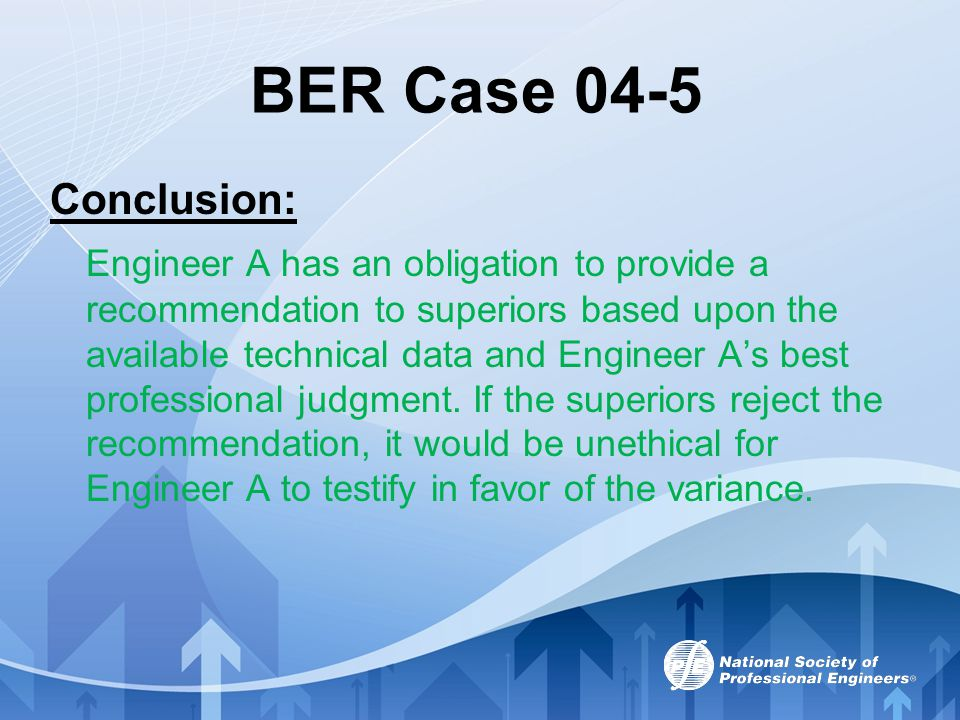BER Case 04-5 Conclusion: