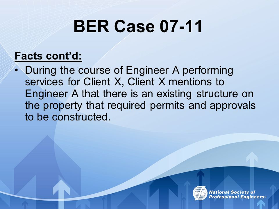 BER Case 07-11 Facts cont'd: