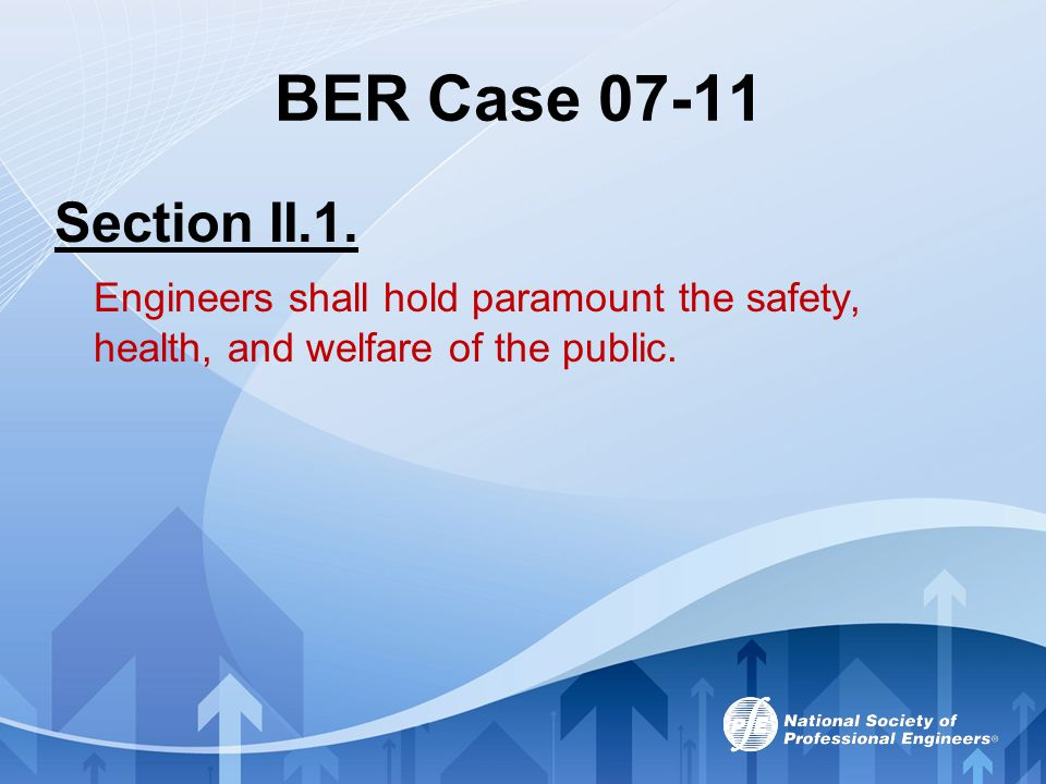 BER Case 07-11 Section II.1.