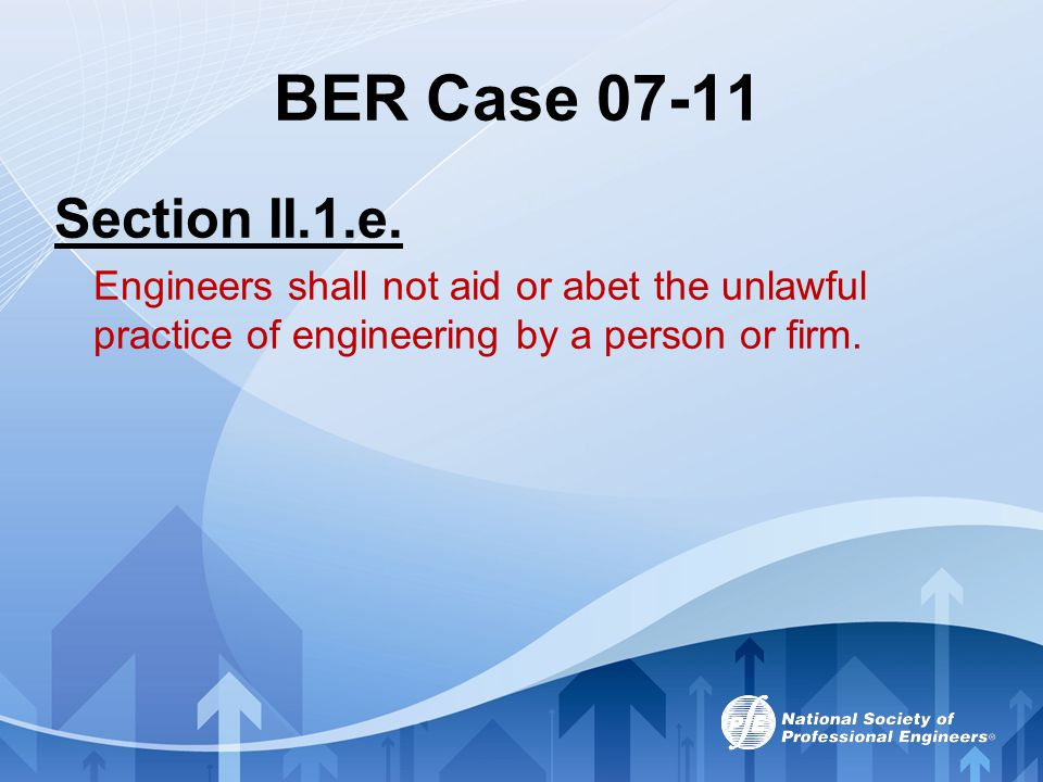 BER Case 07-11 Section II.1.e.
