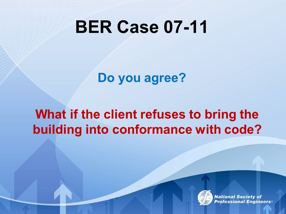BER Case 07-11 Do you agree.