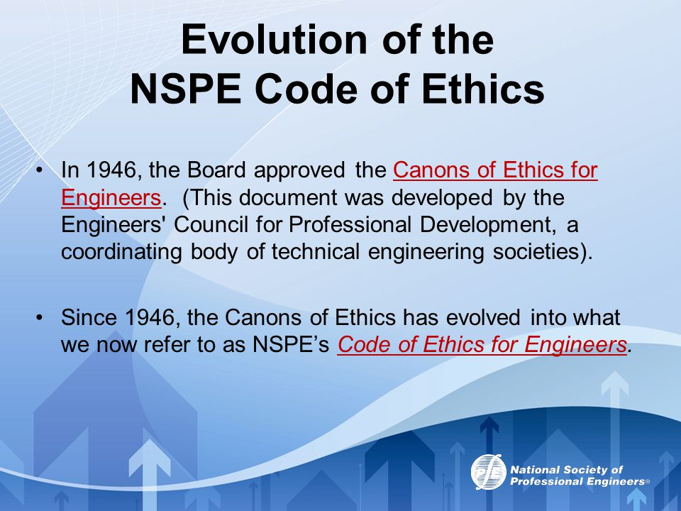 Evolution of the NSPE Code of Ethics