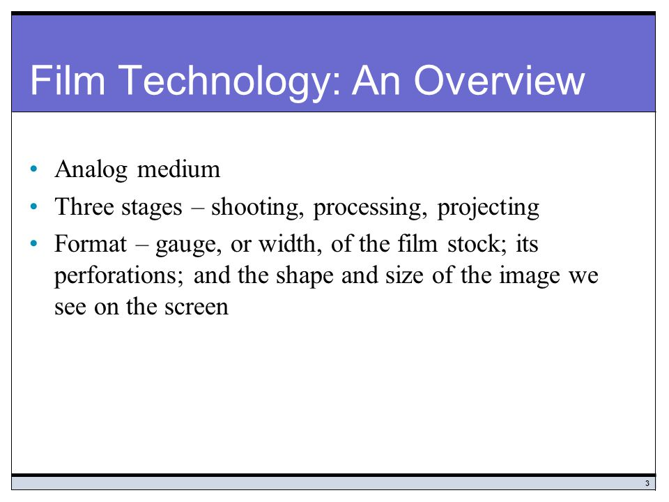 Film Technology: An Overview