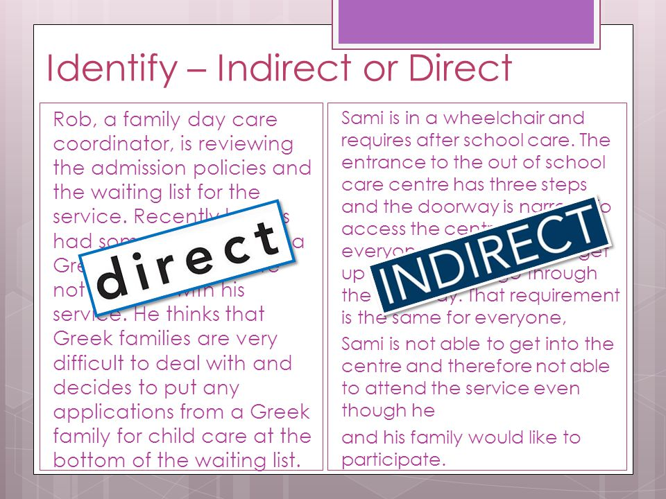 Identify – Indirect or Direct