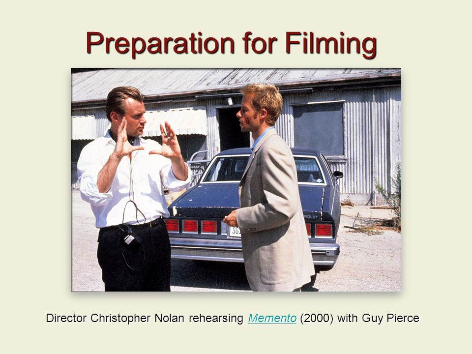 Preparation for Filming