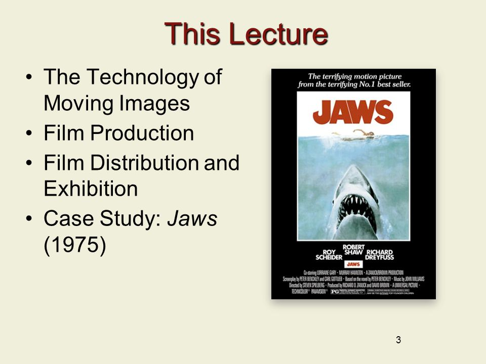 This Lecture The Technology of Moving Images Film Production