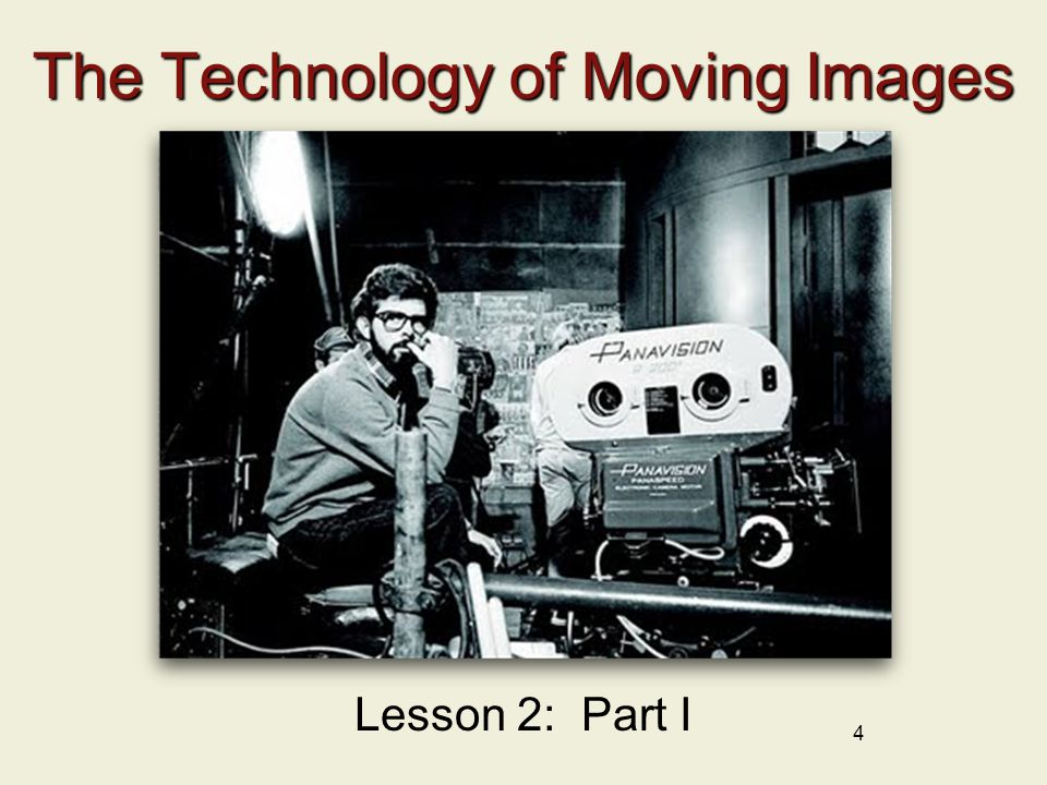 The Technology of Moving Images
