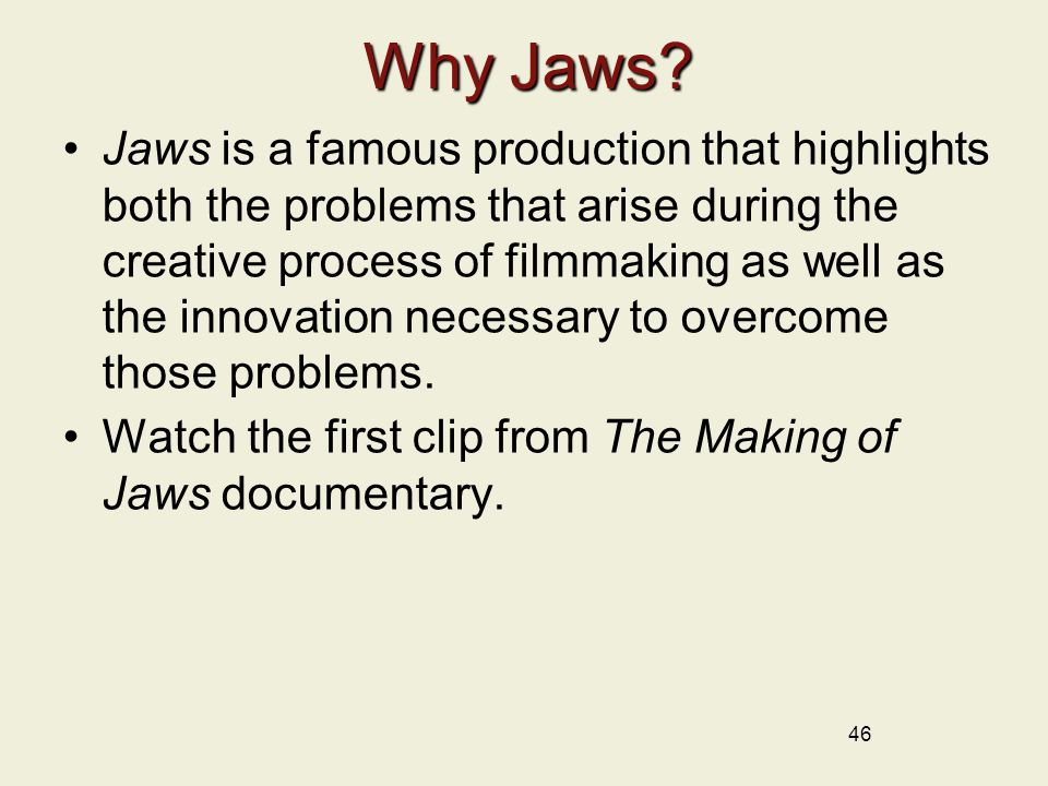Why Jaws
