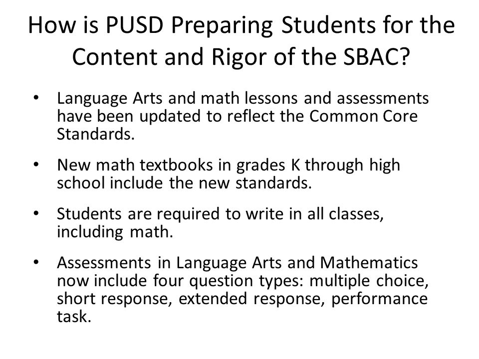 How is PUSD Preparing Students for the Content and Rigor of the SBAC